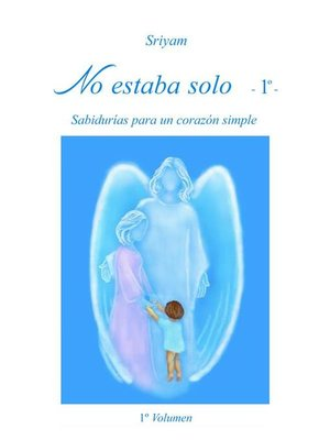 cover image of No estaba solo--Volume 1